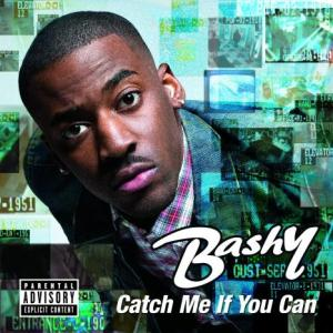 Bashy - Catch Me If You Can (OUT NOW)