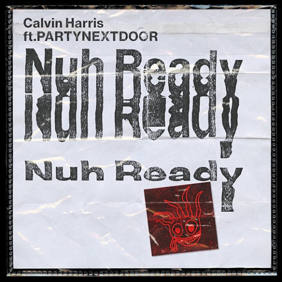 calvin-harris-nuh-ready